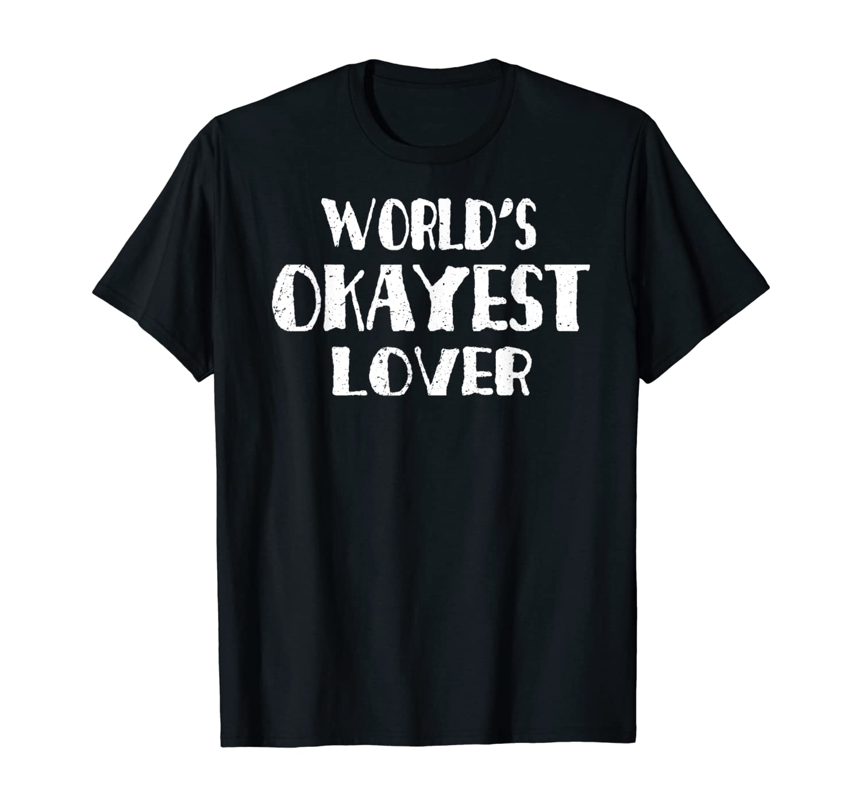 Okayest Lover