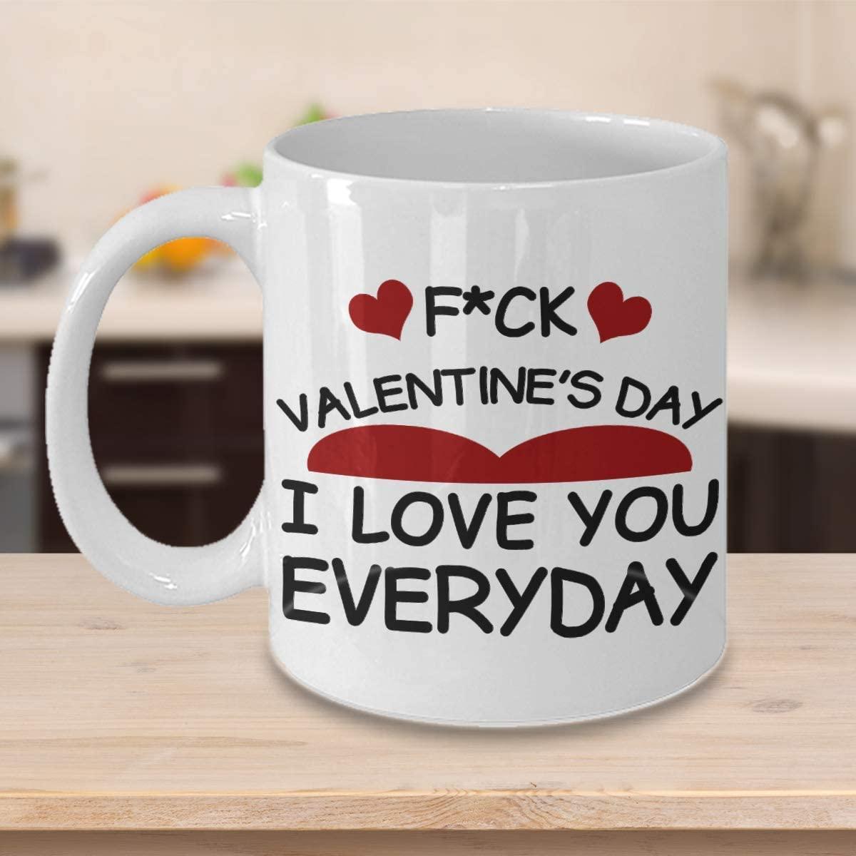 I Love You Every Day Mug