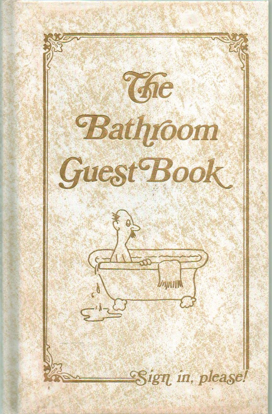The Bathroom Guestbook